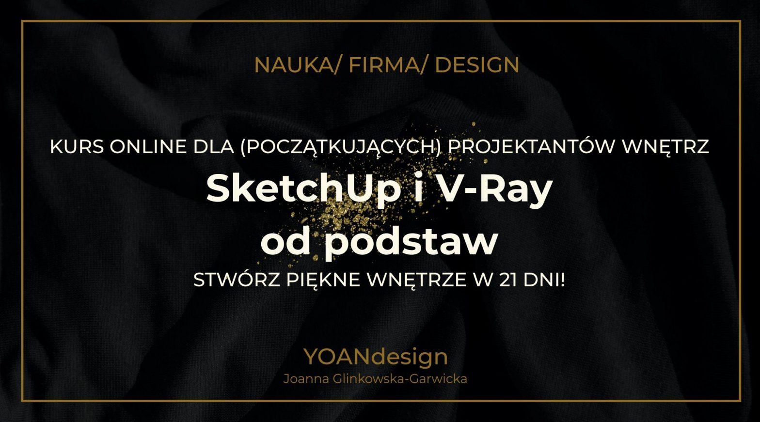 SketchUp i V-Ray od podstaw - Nowa Edycja